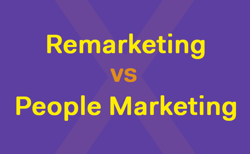 O que é e qual é a diferença entre remarketing e People Marketing