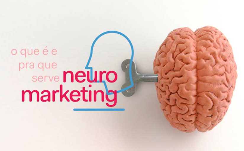 Afinal, o que é Neuromarketing e pra que serve?