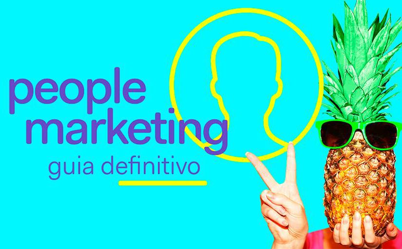 Guia definitivo de People Marketing