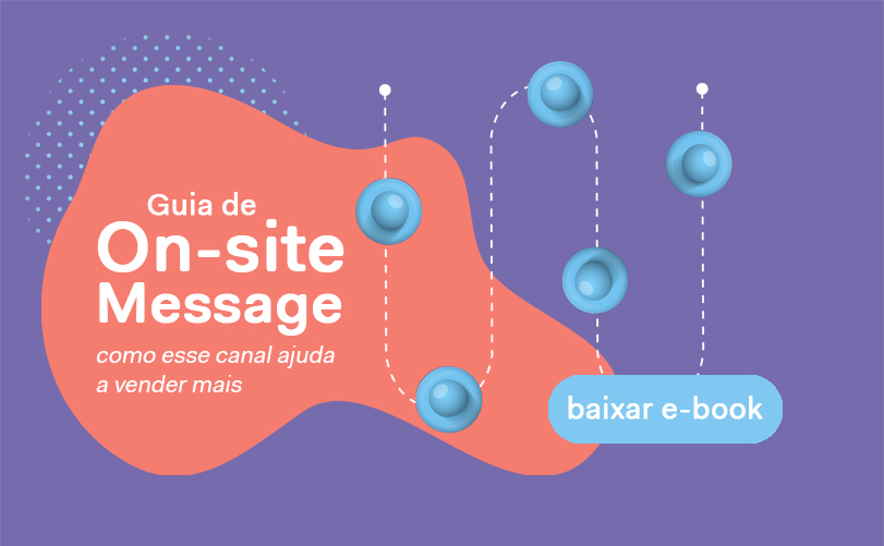 Guia do On-site Message canal de marketing digital converte até 4x mais